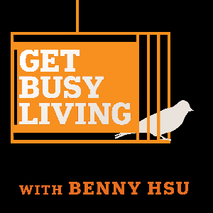The Get Busy Living Podcast