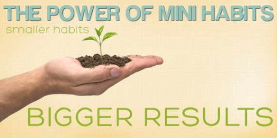 Power of mini habits